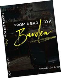 From a Bar to A Burden Evangelist DR Harrison